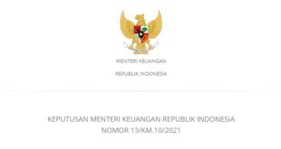 KEPUTUSAN MENTERI KEUANGAN REPUBLIK INDONESIA NOMOR 13/KM.10/2021